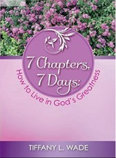 7 Chapters, 7 Days: How to Live in God's Greatness $12